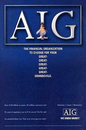 AIG, for your great grandchildren